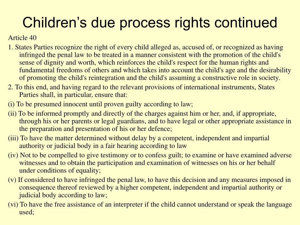 Children's due process rights continued