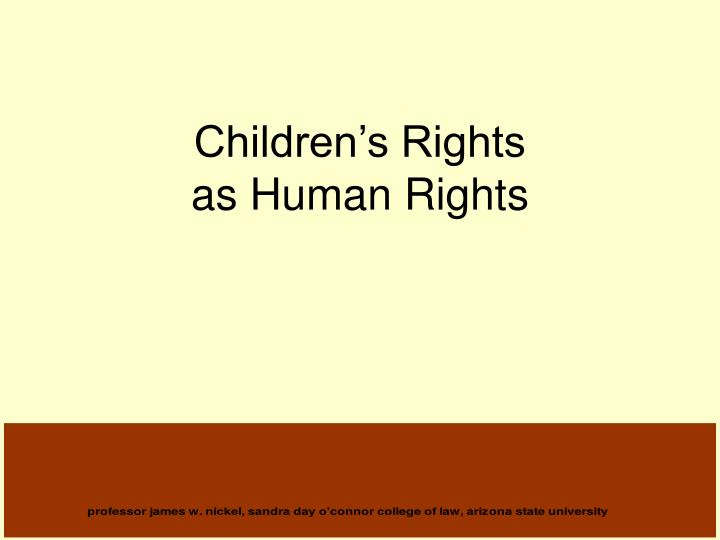 Children s rights as human rights