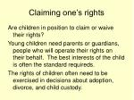 claiming one s rights