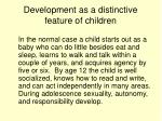 development as a distinctive feature of children