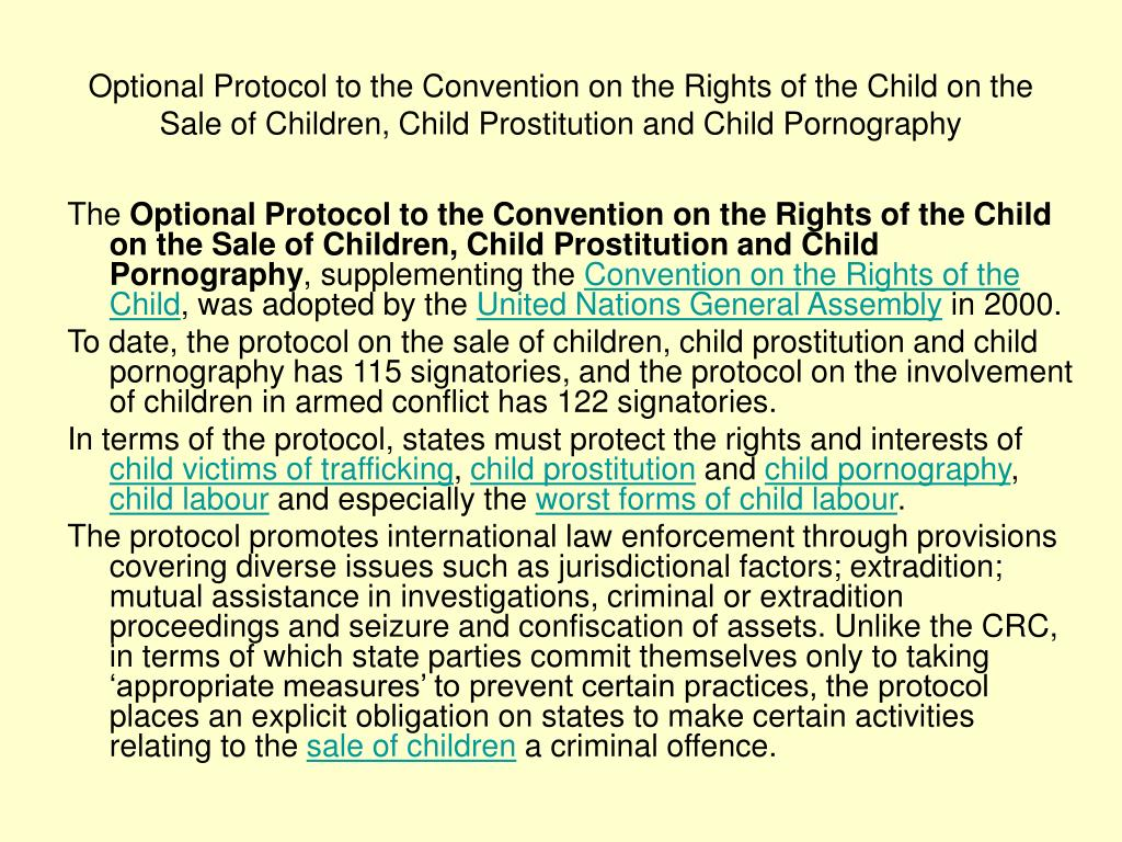 Optional Protocol to the Convention on the Rights of the Child on the Sale of Children, Child Prostitution and Child Pornography