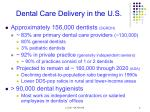 dental care delivery in the u s