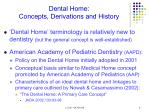 dental home concepts derivations and history1