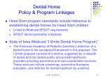 dental home policy program linkages1