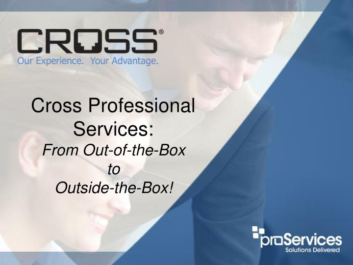 Cross professional services from out of the box to outside the box