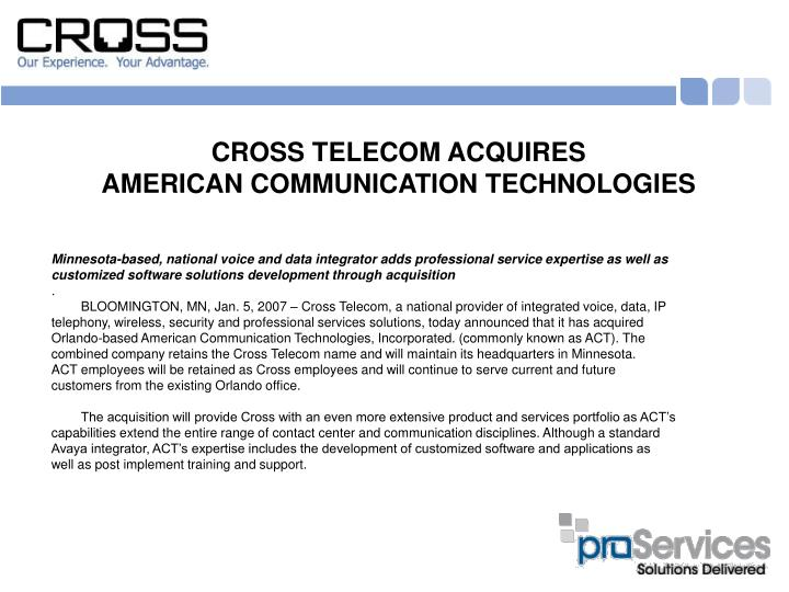 Cross telecom acquires american communication technologies