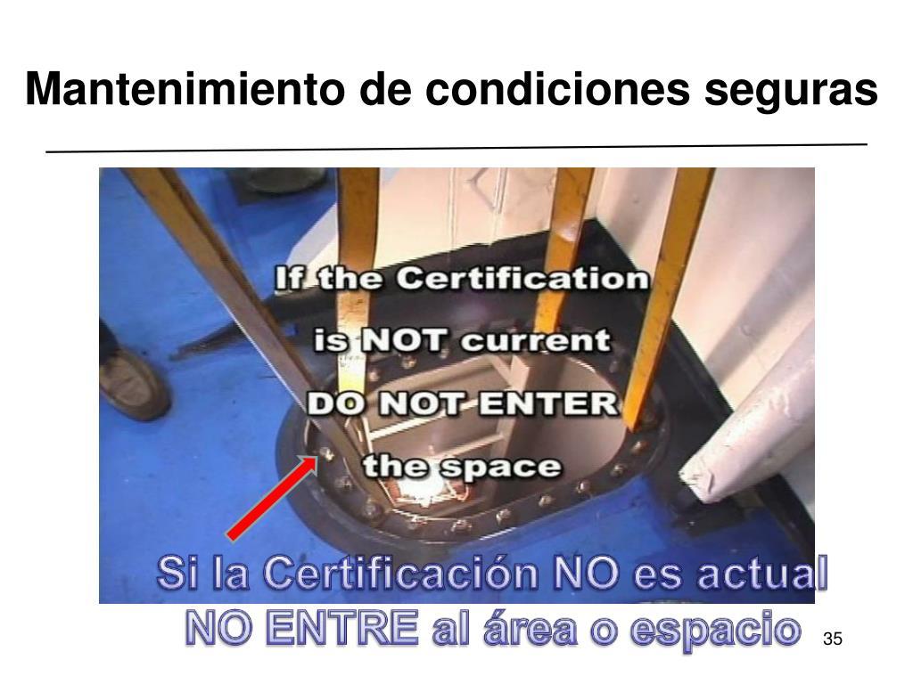 Mantenimiento de condiciones seguras