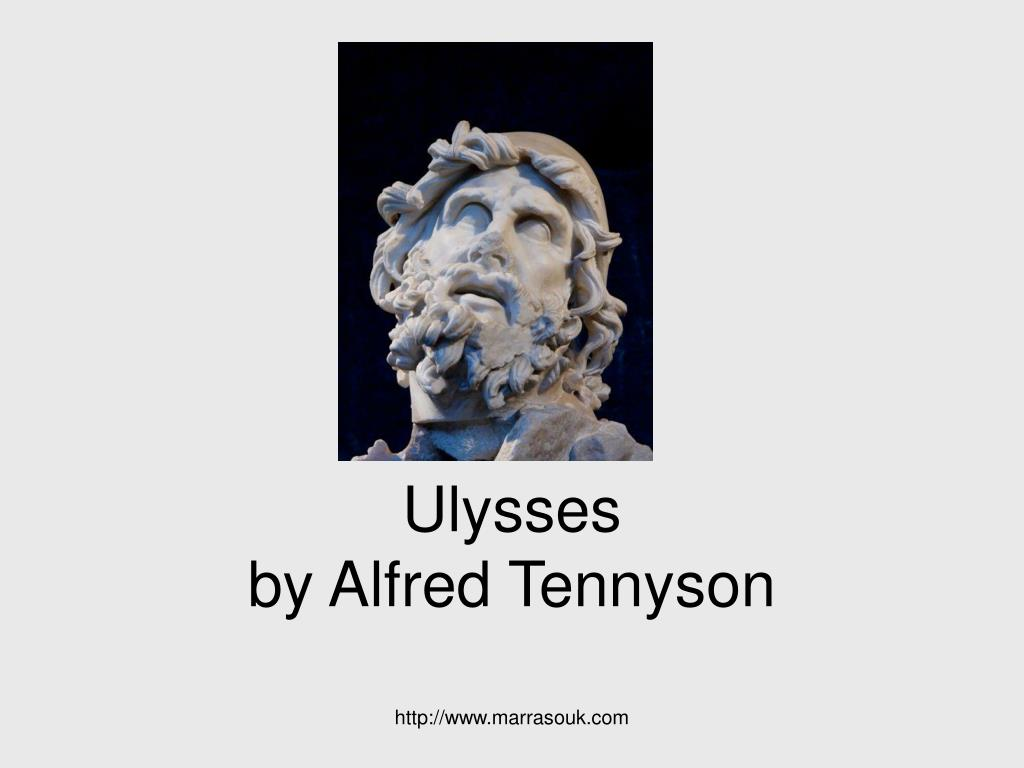 ulysses by alfred tennyson odyssey 20 years later by peter ulisse and ithaca