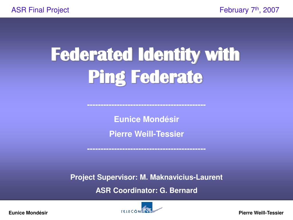 PPT - Federated Identity with Ping Federate PowerPoint