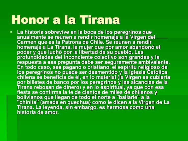 Honor a la tirana