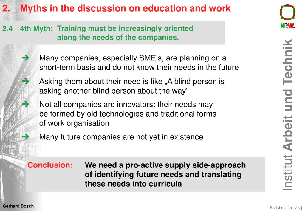 2. 	Myths in the discussion on education and work