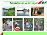 triathlon de orienta o