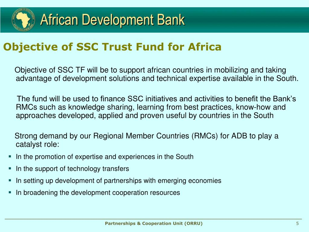 Objective of SSC Trust Fund for Africa
