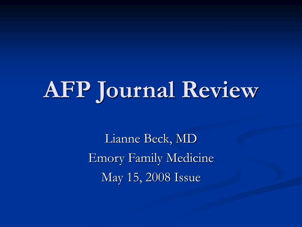 PPT - AFP Journal Review PowerPoint Presentation - ID:777665