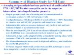 summary of blanket study for mi case