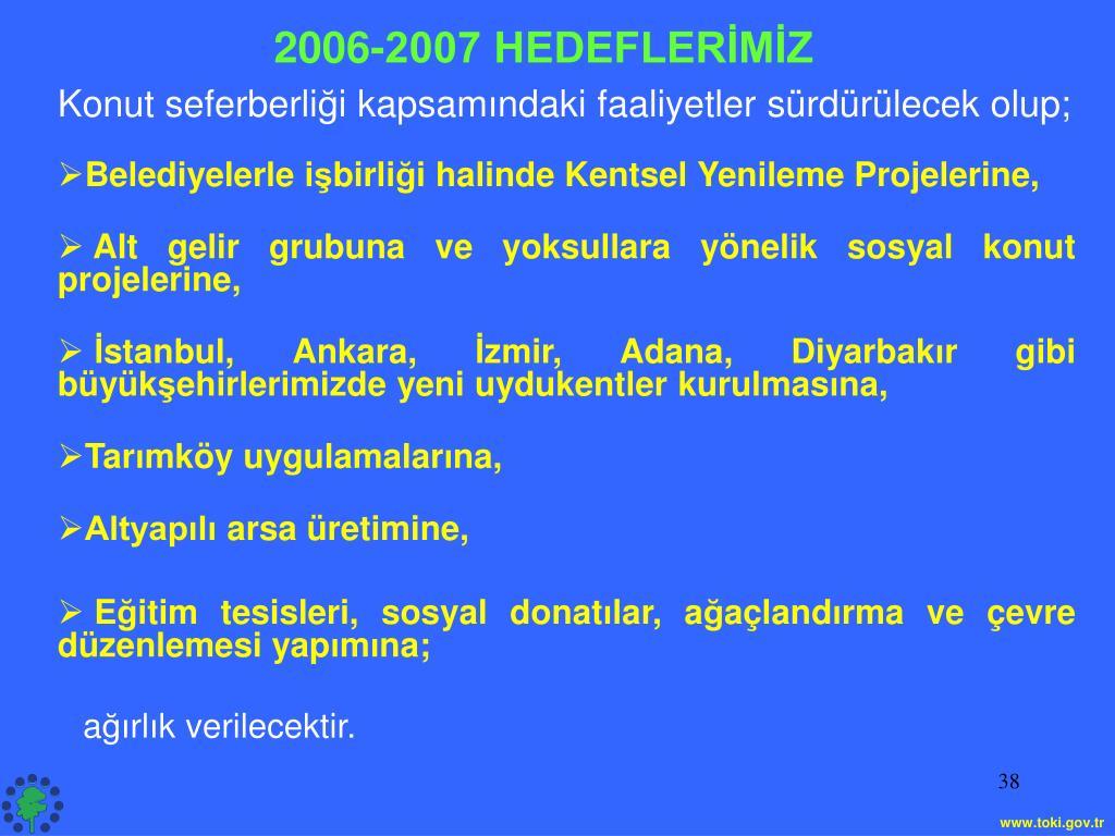 2006-2007 HEDEFLERİMİZ