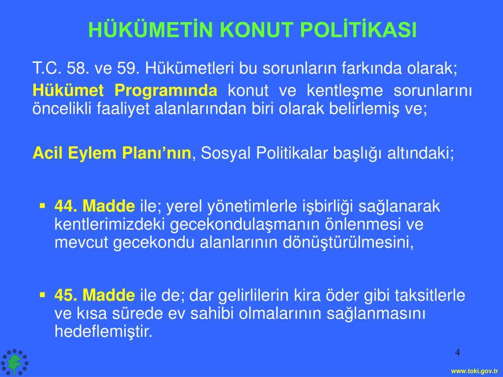 HÜKÜMETİN KONUT POLİTİKASI