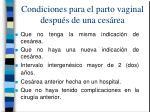 condiciones para el parto vaginal despu s de una ces rea