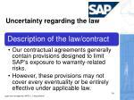 uncertainty regarding the law