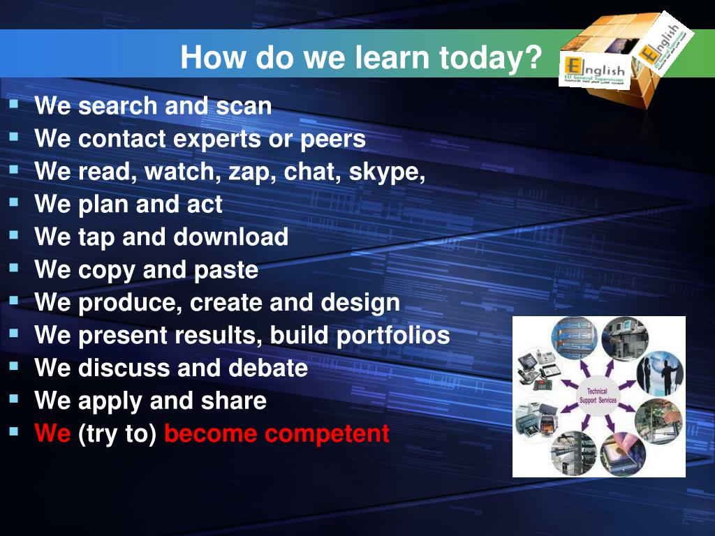 How do we learn today?