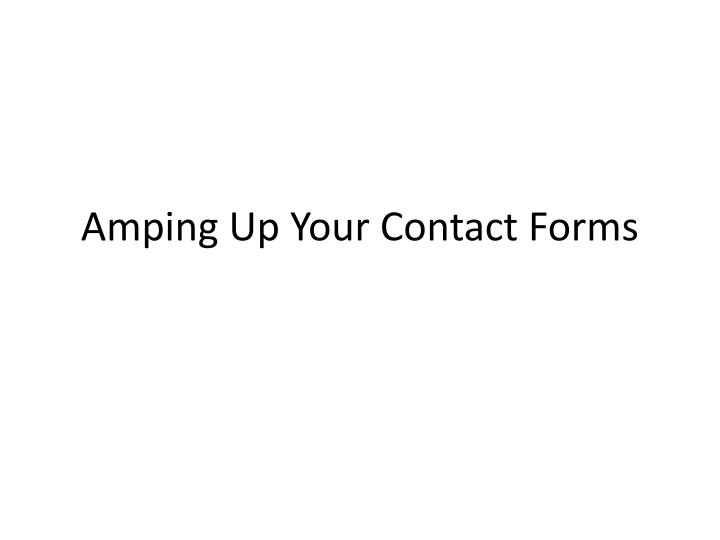 amping up your contact forms n.