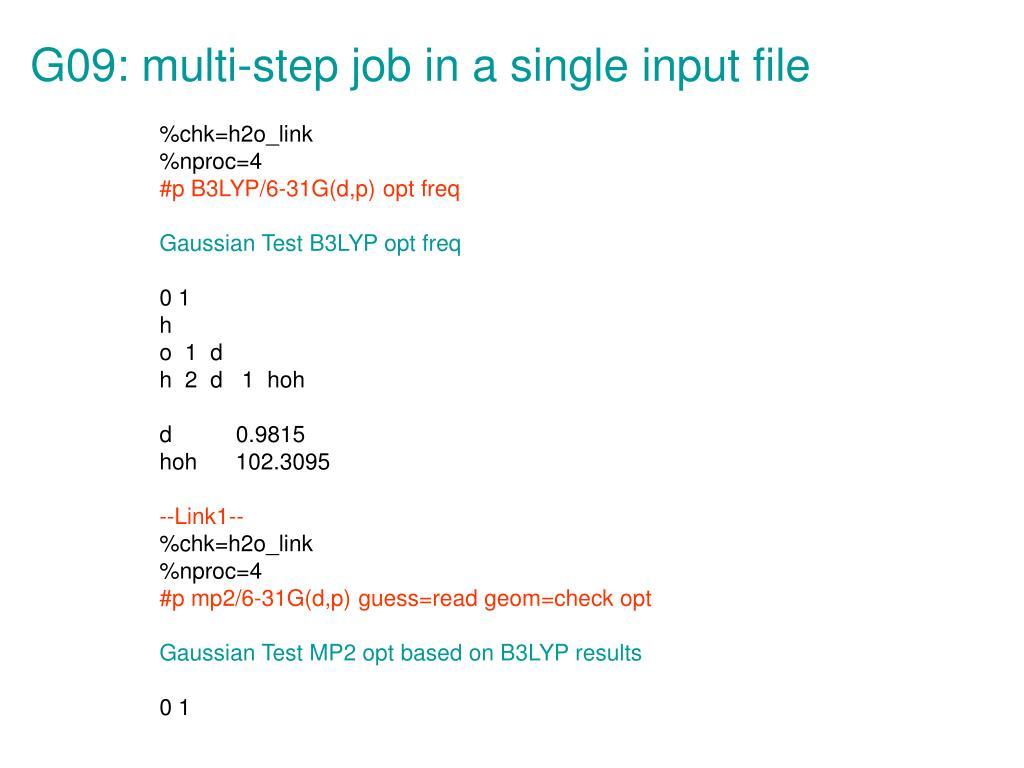 G09: multi-step job in a single input file