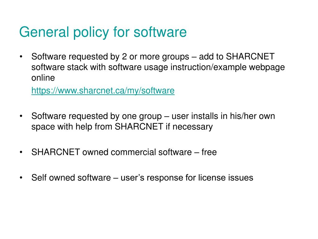 General policy for software
