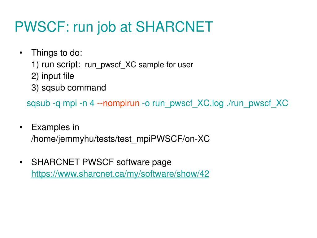 PWSCF: run job at SHARCNET