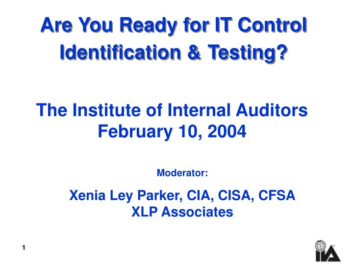 are you ready for it control identification testing n.
