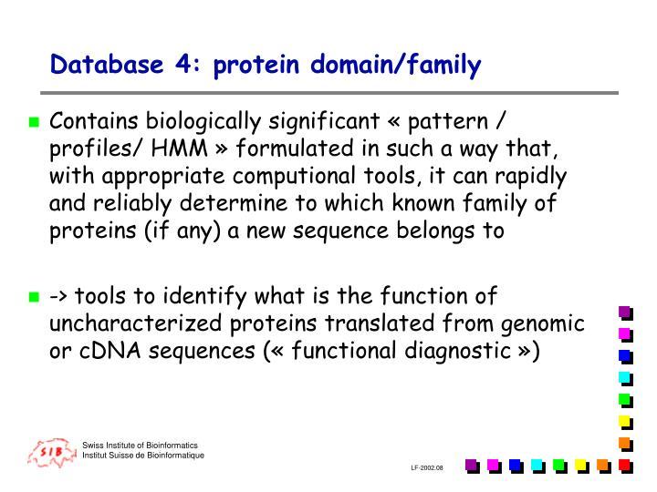 Database 4 protein domain family