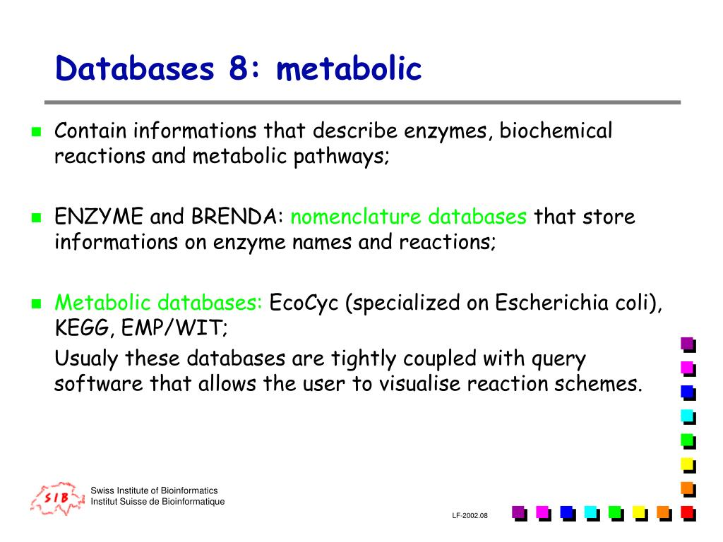 Databases 8: metabolic