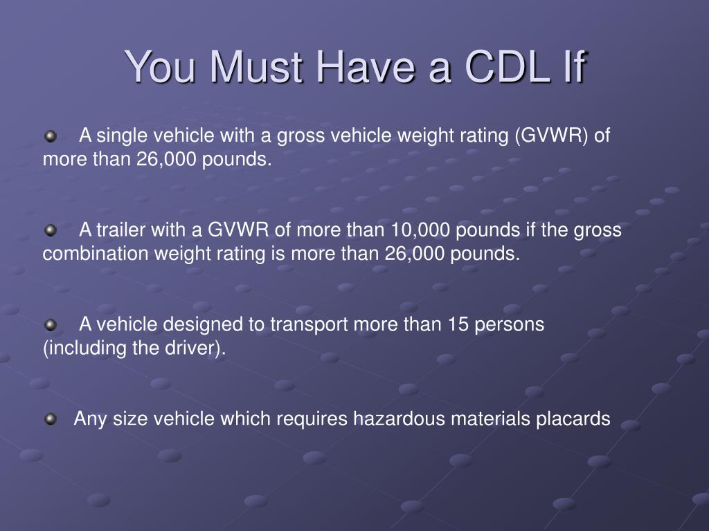 You Must Have a CDL If