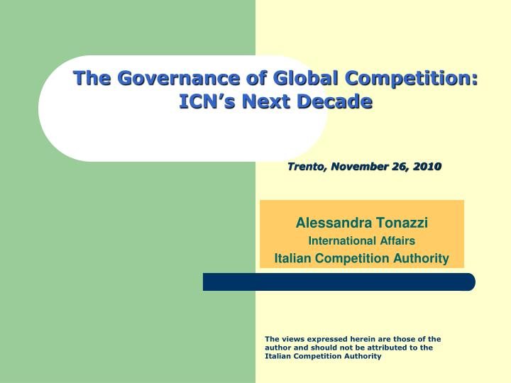 the governance of global competition icn s next decade n.