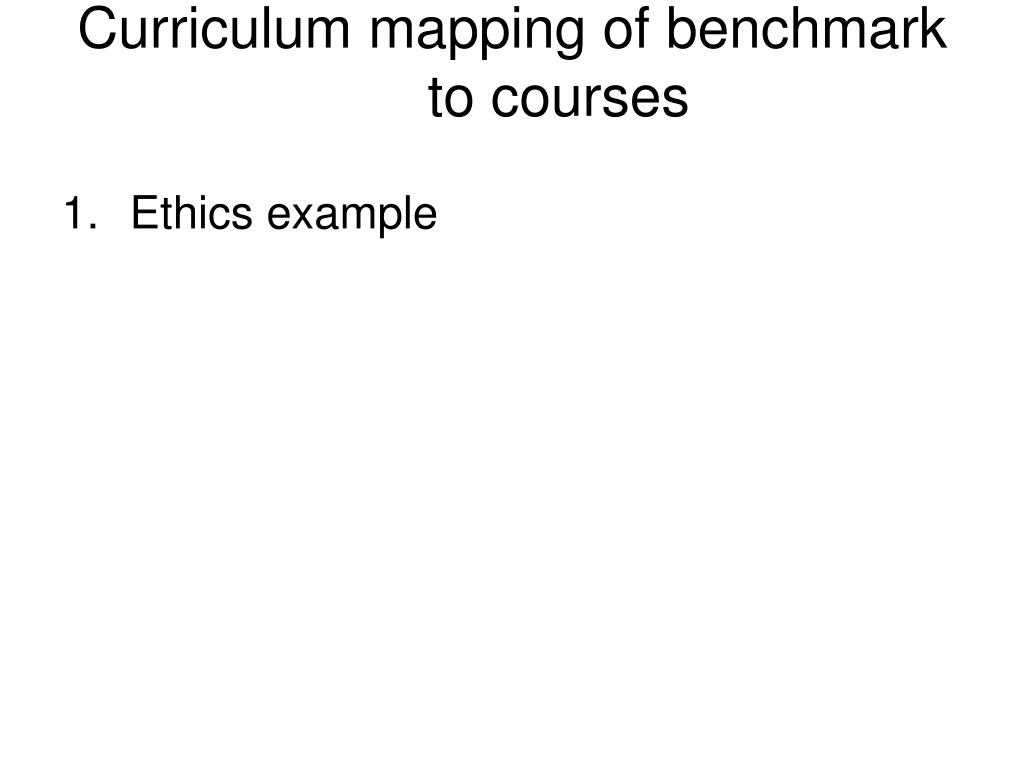 Curriculum mapping of benchmark to courses