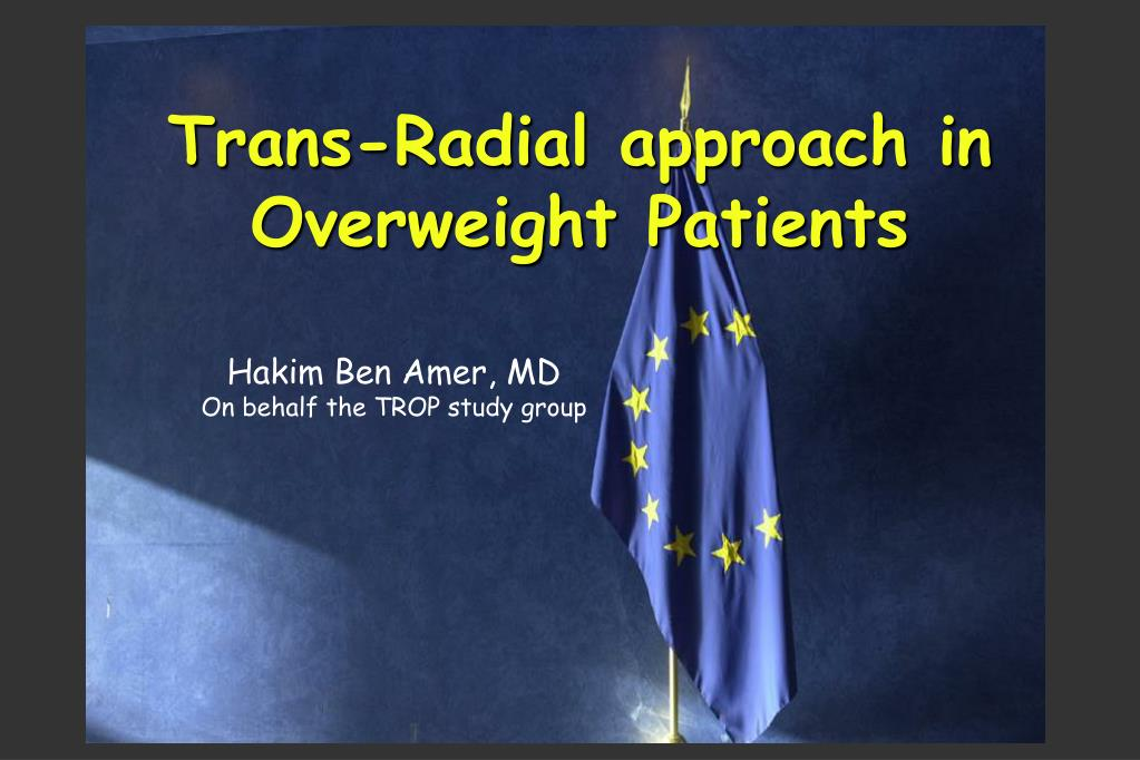trans radial approach in overweight patients l.