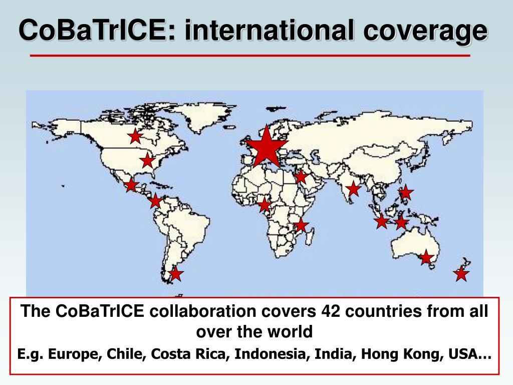 CoBaTrICE: international coverage