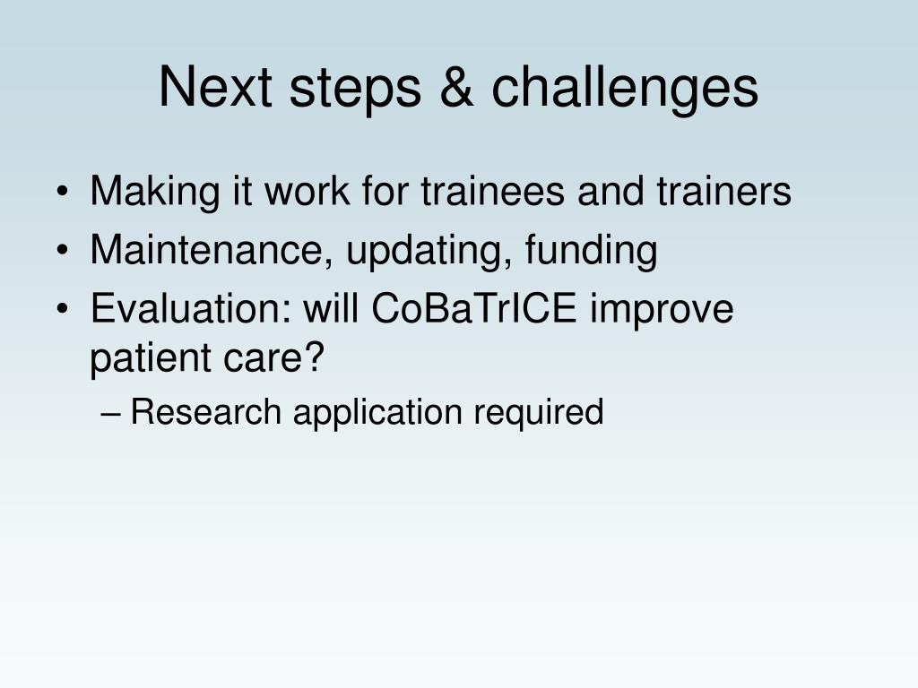 Next steps & challenges