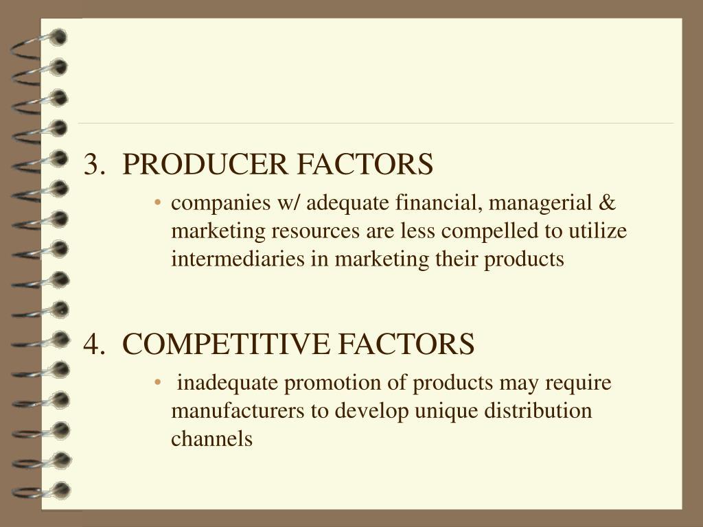 3.  PRODUCER FACTORS
