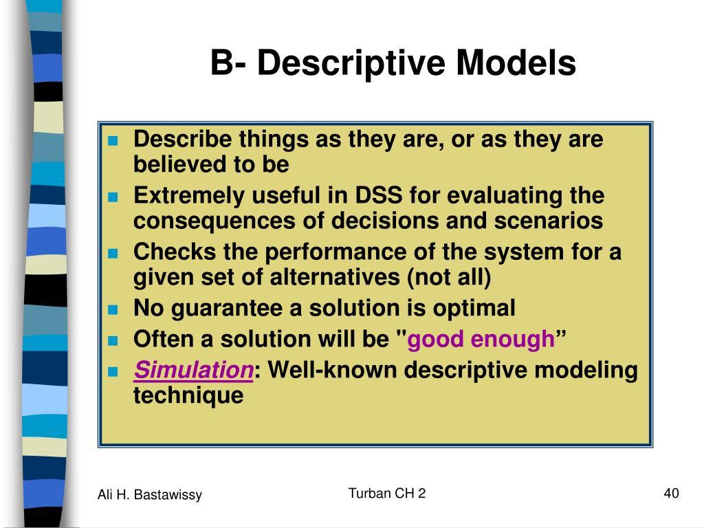 B- Descriptive Models