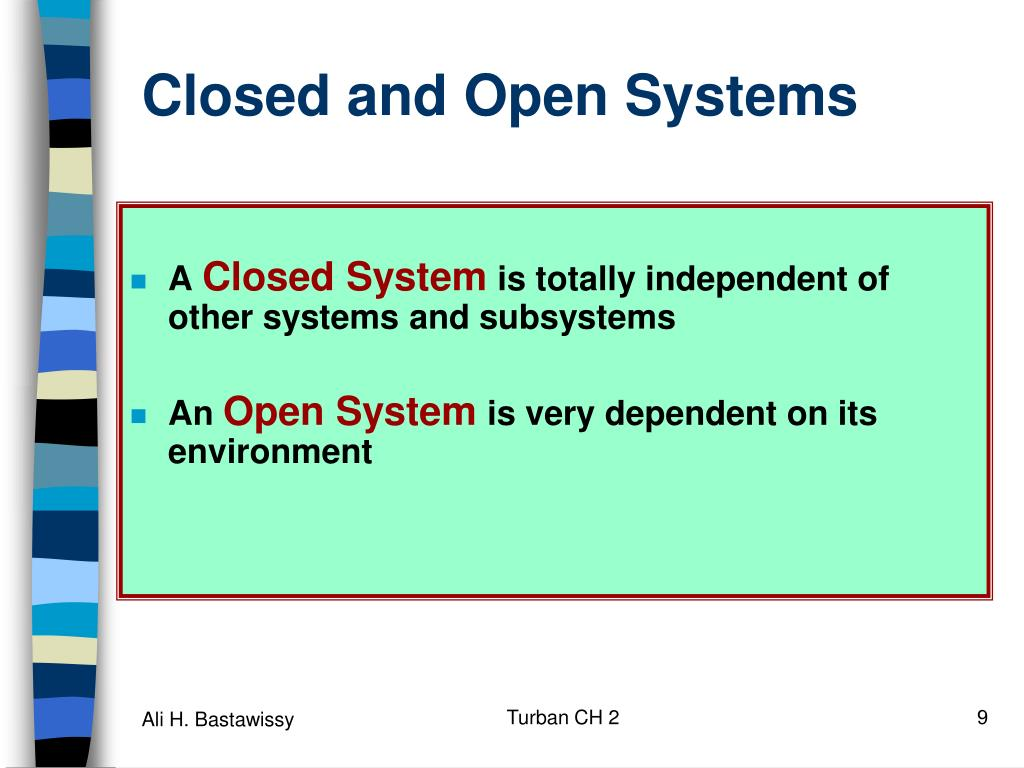 Closed and Open Systems