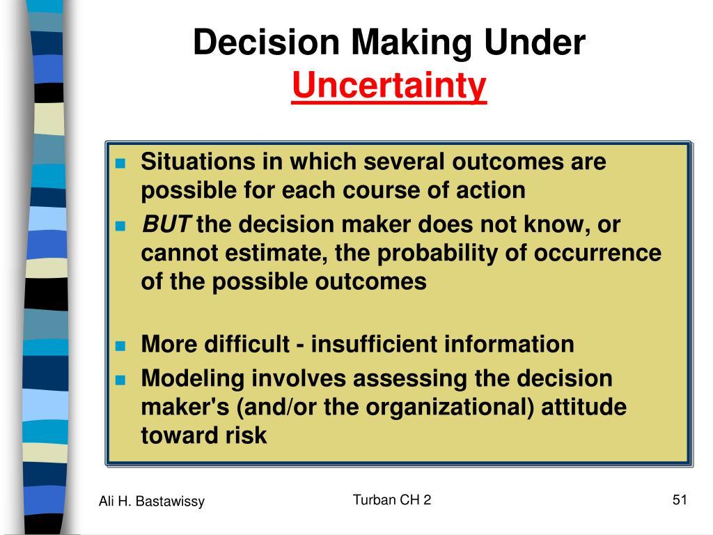 Decision Making Under
