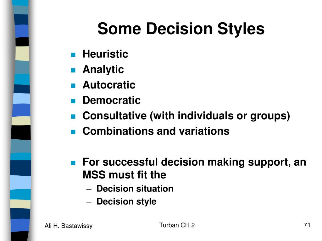 Some Decision Styles