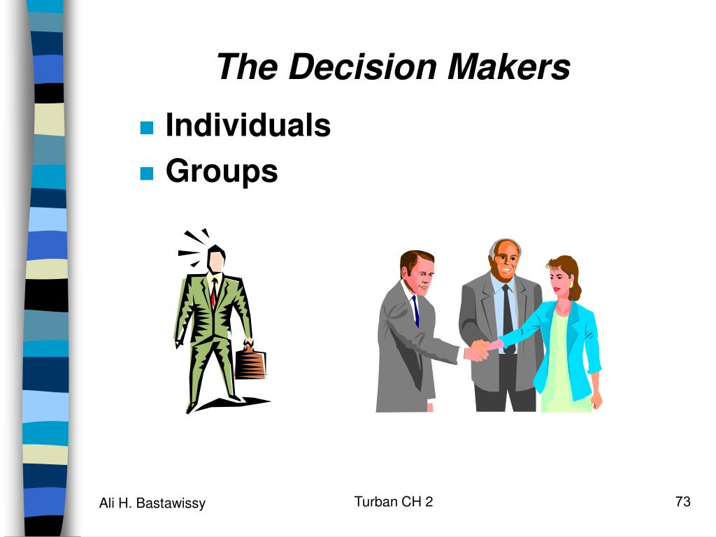 The Decision Makers
