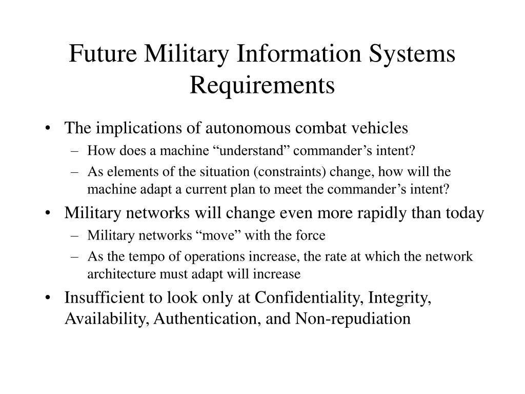 Future Military Information Systems Requirements