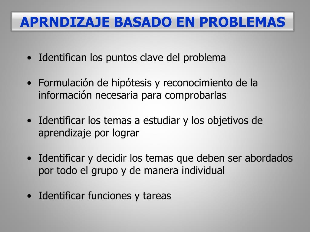 APRNDIZAJE BASADO EN PROBLEMAS