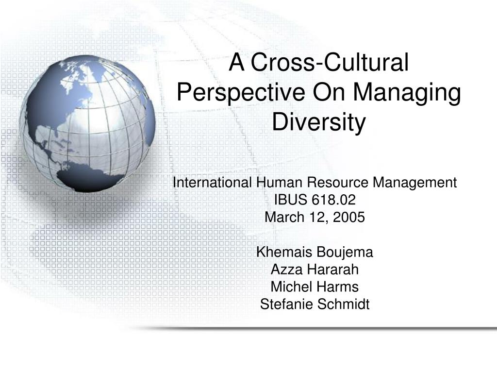 crosscultural issues in hr When working cross-culturally in therapy, a therapist should do all of the following except all of the following struggles were mentioned in the video dark girls as affecting the women in african american culture except.