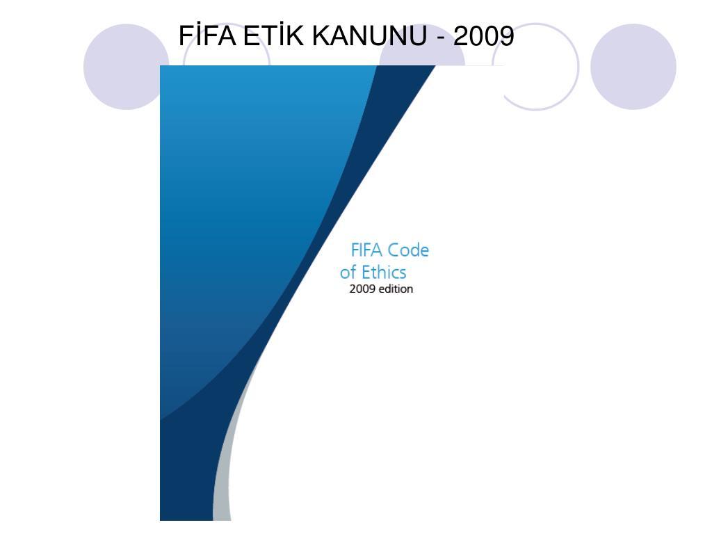 FİFA ETİK KANUNU - 2009