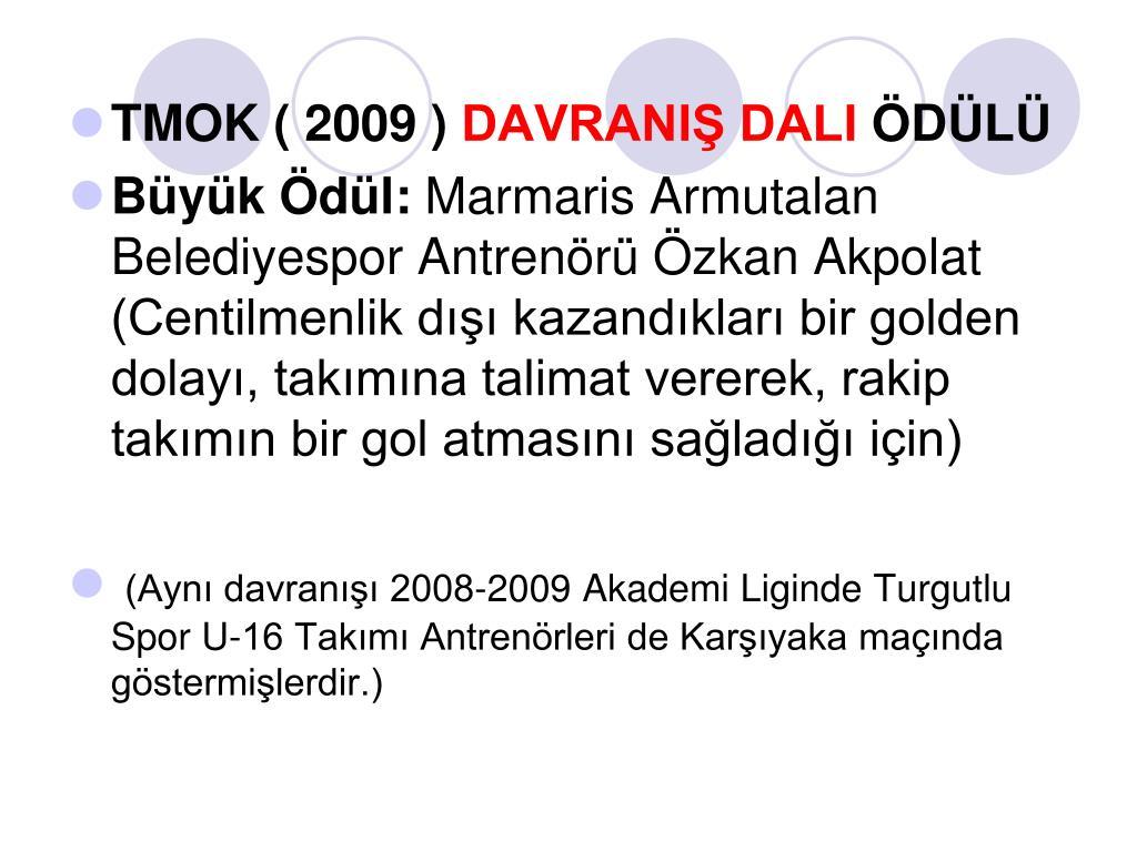 TMOK ( 2009 )