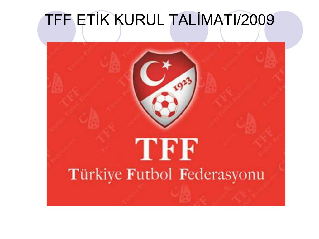 TFF ETİK KURUL TALİMATI/2009