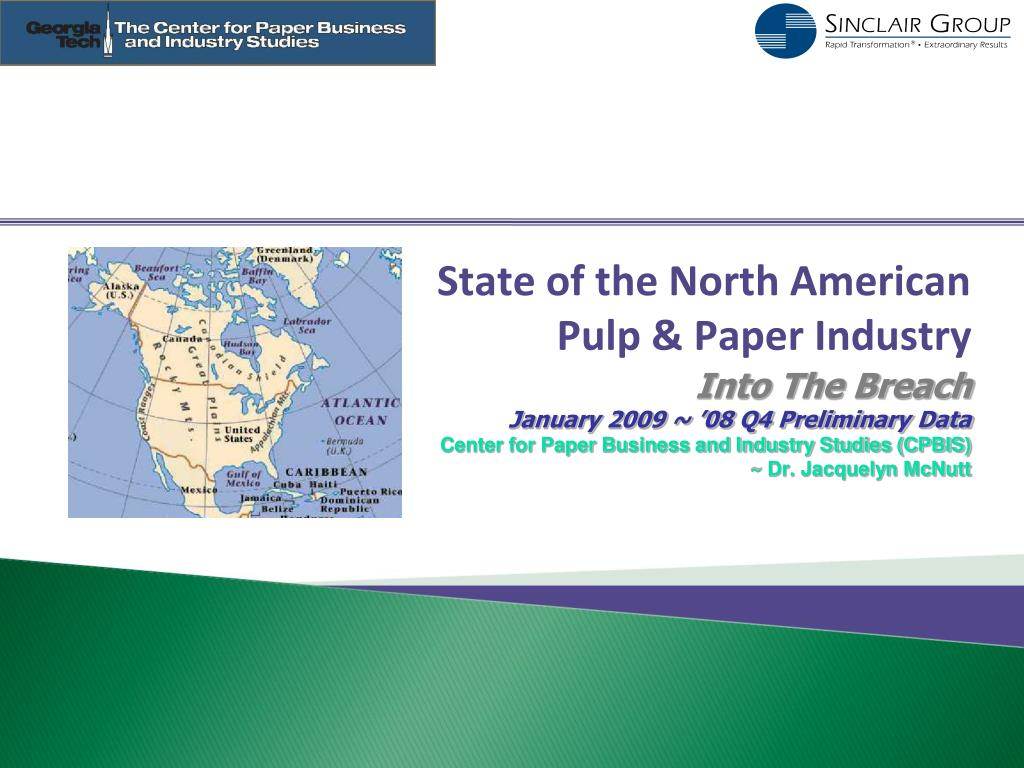 state of the north american pulp paper industry l.